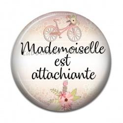 Cabochon Résine - mademoiselle est attachiante