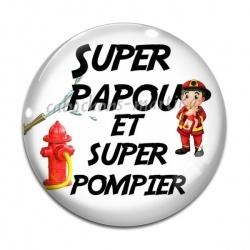 Cabochon Verre - super papou et super pompier