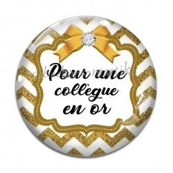 Cabochon Verre - pour une collègue en or