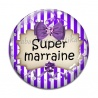 Cabochon Verre - super marraine