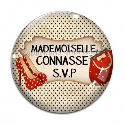 Cabochon Verre - mademoiselle connasse svp