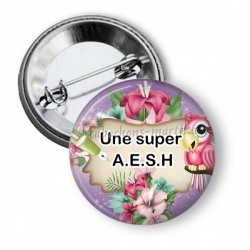 Badge - une super A.E.S.H