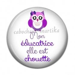 Cabochon Résine - mon éducatrice elle est chouette