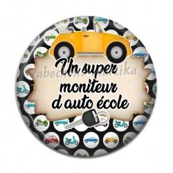 Cabochon Résine - un super moniteur d'auto école