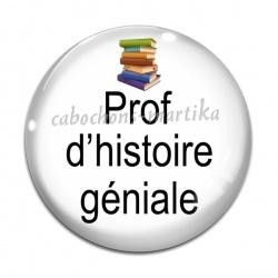 Cabochon Verre - prof d'histoire géniale