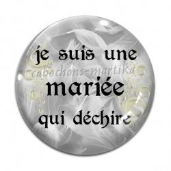 Cabochon Verre - Je suis une mariée qui déchire