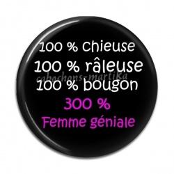 Cabochon Résine 50mm - 100 % chieuse 100 % râleuse 100 % bougon 300 % femme géniale