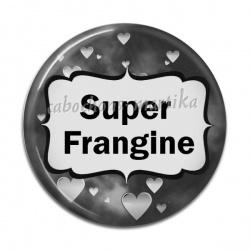 Cabochon Résine - super frangine