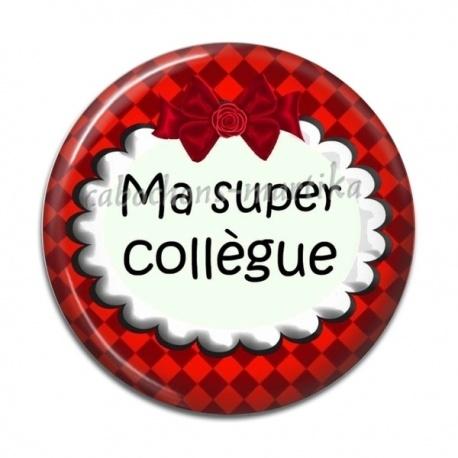 bcf9f54bcec04 Cabochon Résine - Ma super collègue - Cabochons Martika