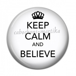 Cabochon Résine - keep calm and believe
