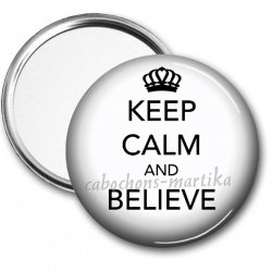 Miroir de poche - keep calm and believe