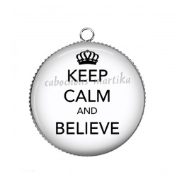Pendentif Cabochon Argent - keep calm and believe