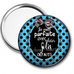 Miroir de poche - parfaite avec plein de jolis défauts