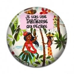Cabochon Résine - je suis une tahitienne qui déchire