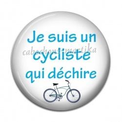 Cabochon Résine - je suis un cycliste qui déchire