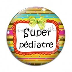 Cabochon Verre - super pédiatre