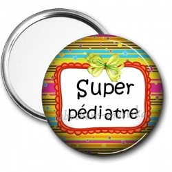 Miroir de poche - super pédiatre