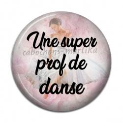 Cabochon Résine - une super prof de danse