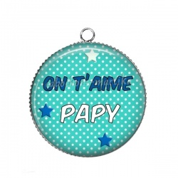 Pendentif Cabochon Argent - on t'aime papy