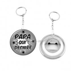 Porte clés décapsuleur - papa qui déchire