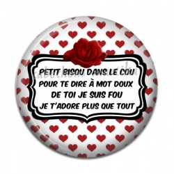 Cabochon Résine - Petit bisou dans le cou, Pour te dire à mot doux,  De toi je suis fou,  Je t'adore plus que tout