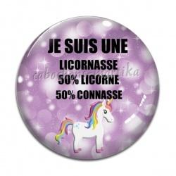 Cabochon Verre - JE SUIS UNE LICORNASSE 50% LICORNE 50% CONNASSE