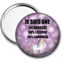 Miroir de poche - JE SUIS UNE LICORNASSE 50% LICORNE 50% CONNASSE