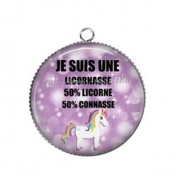 Pendentif Cabochon Argent - JE SUIS UNE LICORNASSE 50% LICORNE 50% CONNASSE