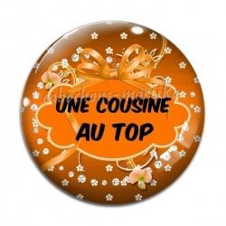 Cabochon Verre - Une cousine au top