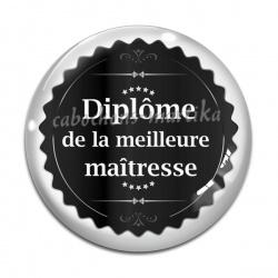 Cabochon Verre - Diplôme de la meilleure maîtresse