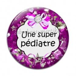 Cabochon Verre - Une super pédiatre