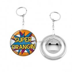Porte clés décapsuleur - super frangin