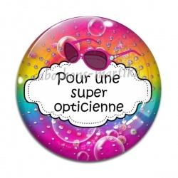 Cabochon Verre - pour une super opticienne