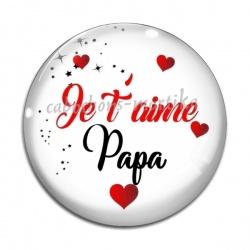 Cabochon Verre - je t'aime papa