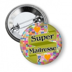Badge - super maîtresse