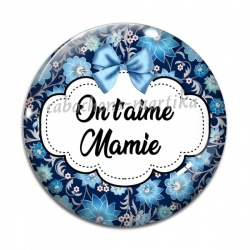 Cabochon Verre - On t'aime Mamie