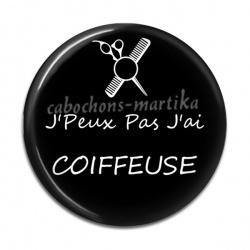 Cabochon Résine - J'Peux Pas J'ai COIFFEUSE