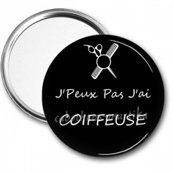 Miroir de poche - J'Peux Pas J'ai COIFFEUSE