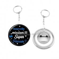 Porte clés décapsuleur - nouvelle mission super parrain