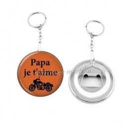 Porte clés décapsuleur - papa je t'aime
