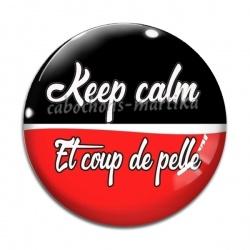 Cabochon Verre - keep calm et coup de pelle