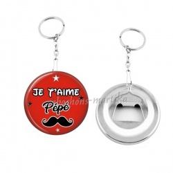 Porte clés décapsuleur - je t'aime pépé